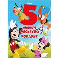 Disney 5minutové Mickeyho pohádky - Kniha