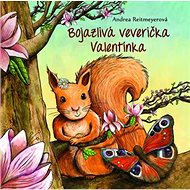 Bojazlivá veverička Valentínka - Kniha