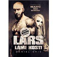Lars láme kosti: Řízná krimi z Prahy