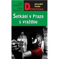 Setkání v Praze s vraždou - Kniha