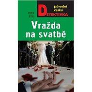Vražda na svatbě - Kniha