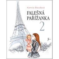 Falešná Pařížanka 2 - Kniha