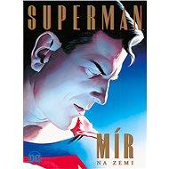 Superman Mír na Zemi - Kniha