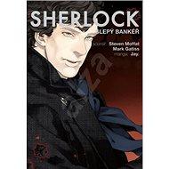Sherlock Slepý bankéř: 2