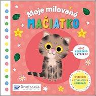 Moje milované mačiatko - Kniha