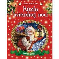 Kúzlo hviezdnej noci: Vianočná rozprávka - Kniha