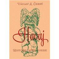 Havaj: Historie, mýty, poezie - Kniha