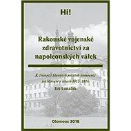 Rakouské vojenské zdravotnictví za napoleonských válek - Kniha