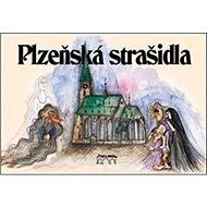 Plzeňská strašidla - Kniha