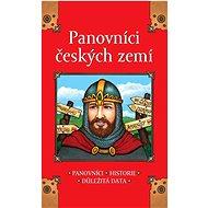Panovníci českých zemí: Panovníci, Historie, Důležitá data - Kniha