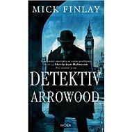 Detektiv Arrowood - Kniha