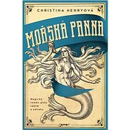 Mořská panna: Magický román plný vášně a odvahy - Kniha