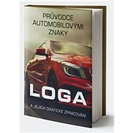 Průvodce automobilovými znaky: Loga a jejich grafické zpracování - Kniha