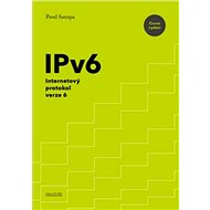 IPv6: Internetový protokol verze 6 - Kniha