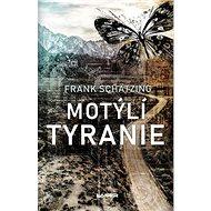 Motýlí tyranie - Kniha