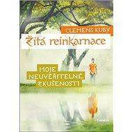 Žitá reinkarnace: Moje neuvěřitelné zkušenosti - Kniha