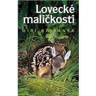 Lovecké maličkosti - Kniha