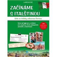 Začínáme s italštinou: Učte se italsky zábavnou formou - Kniha