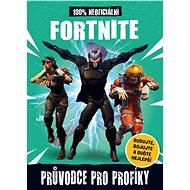 Fortnite 100% neoficiální průvodce pro profíky - Kniha