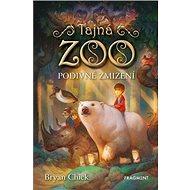 Tajná zoo: Podivné zmizení - Kniha