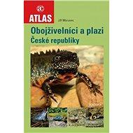 Obojživelníci a plazi České republiky - Kniha