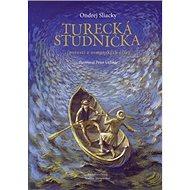 Turecká studnička: Povesti z osmanských čias - Kniha