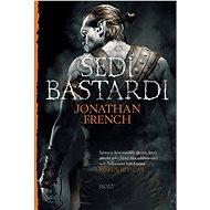 Kniha Šedí bastardi - Kniha