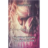Na okraj kultúry, na okraj života - Kniha