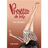 Prosecco do žíly - Kniha