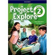 Project Explore 2 Student's book CZ