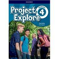 Project Explore 4 Student's book CZ - Kniha