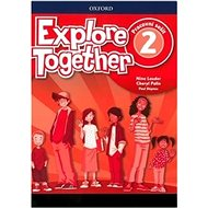 Explore Together 2 Workbook CZ - Kniha