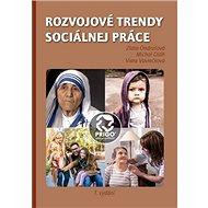 Rozvojové trendy sociálnej práce - Kniha