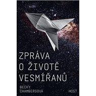 Zpráva o životě vesmířanů - Kniha