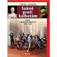 Sukně proti kalhotám: Válka o rakouské dědictví 1740–1748 - Kniha