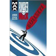 Punisher Max 2 Bullseye - Kniha