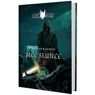 Lone Wolf Meč slunce: Kniha 3 - Kniha