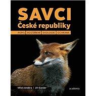 Savci České republiky: Popis, rozšíření, ekologie, ochrana - Kniha