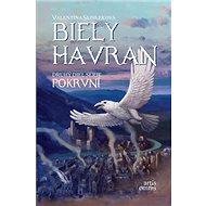 Biely havran: Druhý diel série Pokrvní - Kniha