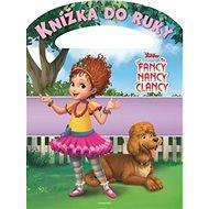 Fancy Nancy Clancy Knížka do ruky - Kniha