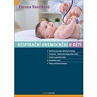 Respirační onemocnění u dětí - Kniha