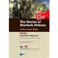 The Stories of Sherlock Holmes Příběhy Sherlocka Holmese: Dvojjazyčná kniha pro mírně pokročilé - Kniha