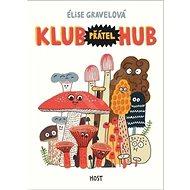 Klub přátel hub - Kniha