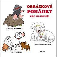 Obrázkové pohádky pro nejmenší - Kniha