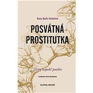 Posvátná prostitutka: Věčný aspekt ženství - Kniha