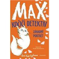 Max kočičí detektiv Záhadný portrét - Kniha
