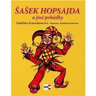Šašek Hopsajda a jiné pohádky - Kniha