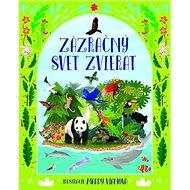 Zázračný svet zvierat - Kniha