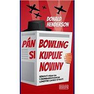 Pán Bowling si kupuje noviny: Sériový vrah sa v bombardovanom Londýne ľahko stratí - Kniha
