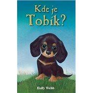 Kde je Tobík?